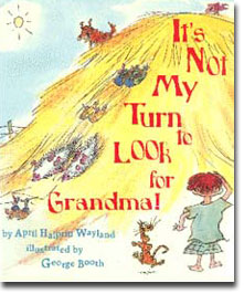 It's Not My Turn to Look for Grandma!