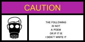 warninglabel-not-a-poem-i-didnt-write-it